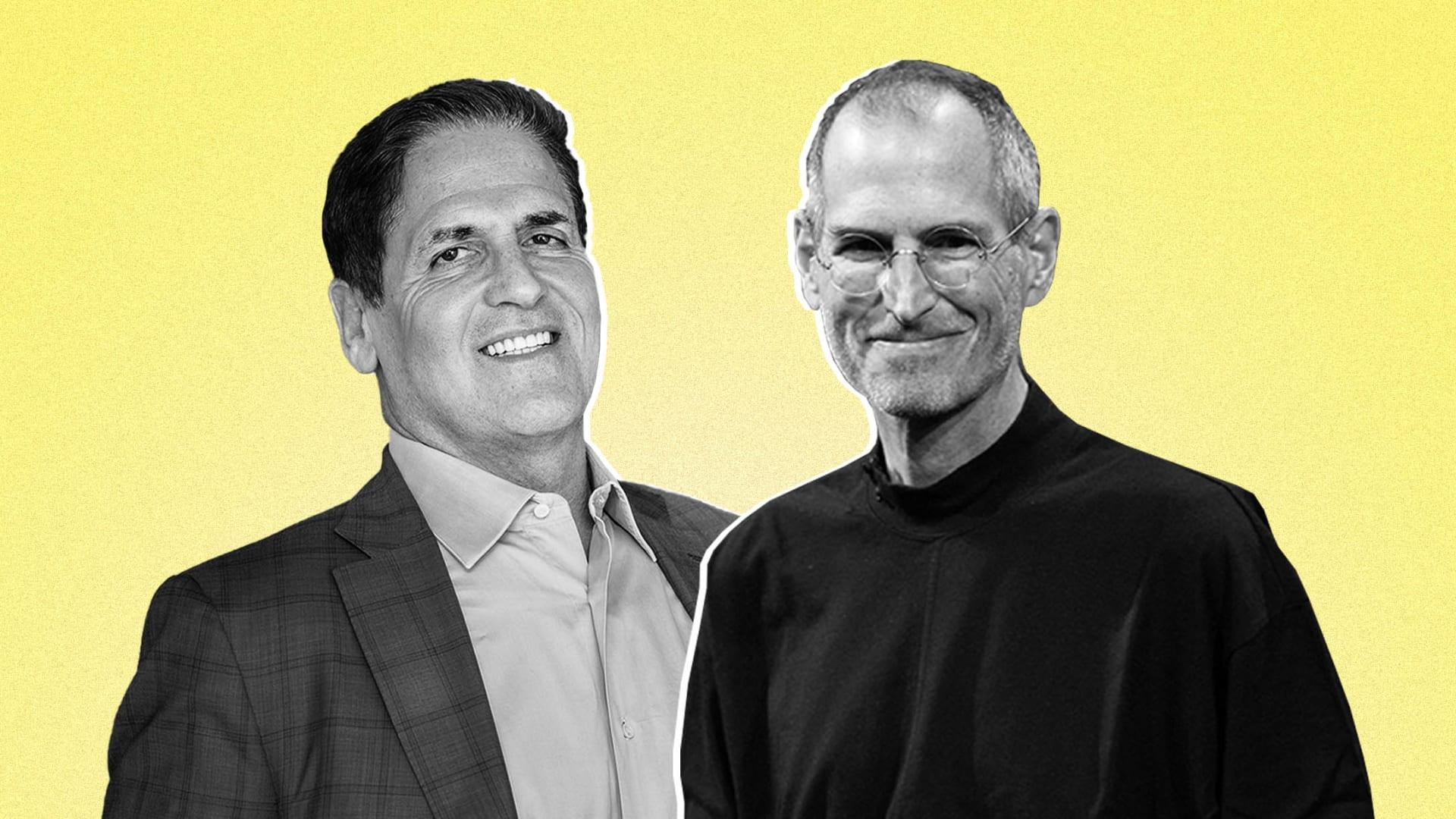 Mark Cuban and Steve Jobs.