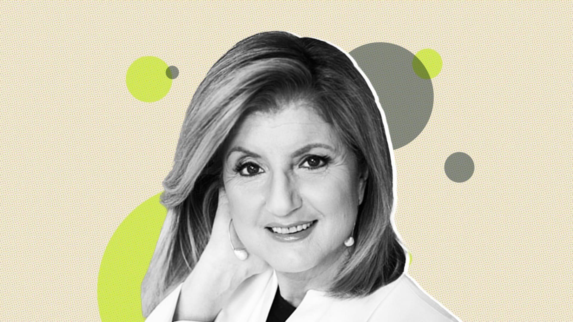 Arianna Huffington.