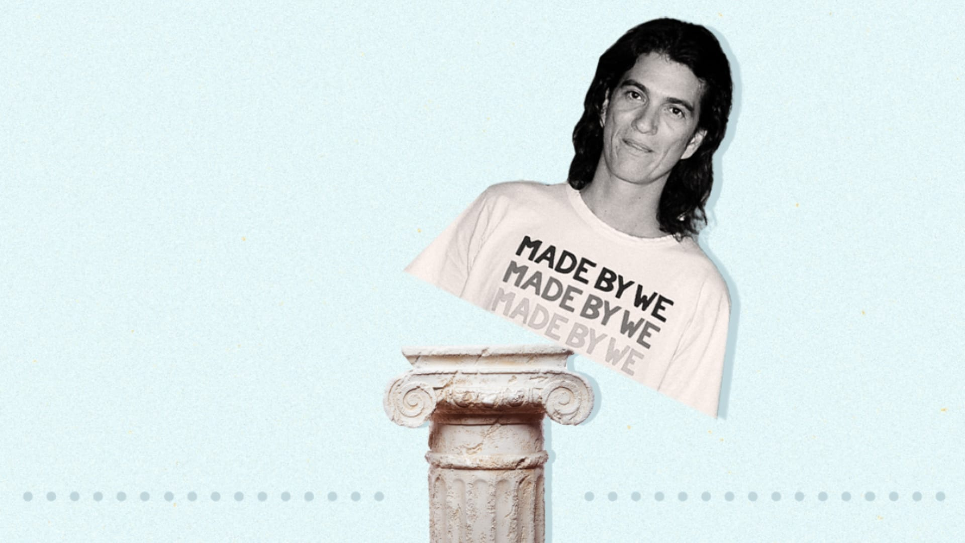 Remember Adam Neumann? 4 Steps To Replace a Bad Leader